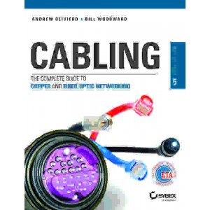 Cabling: The Complete Guide to Copper and Fiber-Optic Networking, 5ed