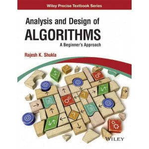 Analysis and Design of Algorithms: A Beginner\'s Approach