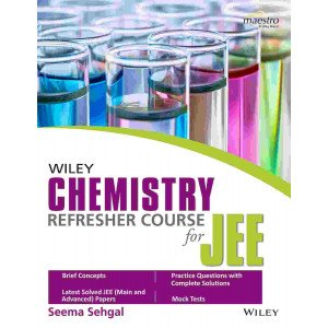 Wiley\'s Chemistry Refresher Course for JEE