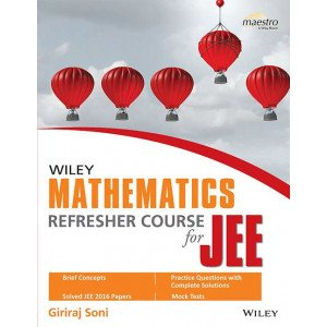 Wiley\'s Mathematics Refresher Course for JEE