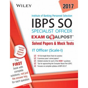 Wiley\'s Institute of Banking Personnel Selection Specialist Officer (IBPS SO) IT Officer (Scale-I) Exam Goalpost