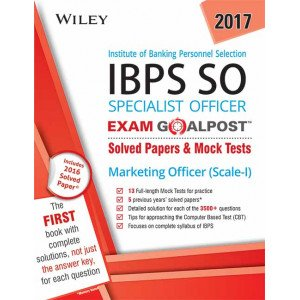 Wiley\'s Institute of Banking Personnel Selection Specialist Officer (IBPS SO) Marketing Officer (Scale-I) Exam Goalpost
