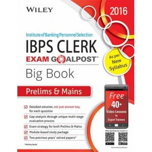 Wiley\'s Institute of Banking Personnel Selection (IBPS) Clerk Exam Goalpost Big Book, Prelims & Mains