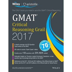 Wiley\'s GMAT Critical Reasoning Grail 2017