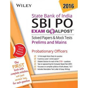 Wiley\'s State Bank of India Probationary Officers (SBI PO) Exam Goalpost Solved Papers & Mock Tests