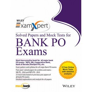 Wiley\'s ExamXpert Solved Papers and Mock Tests for Bank PO Exams