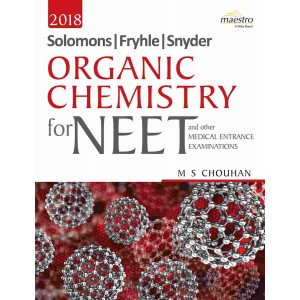 Wiley\'s Solomons, Fryhle, Synder Organic Chemistry for NEET and other Medical Entrance Examinations