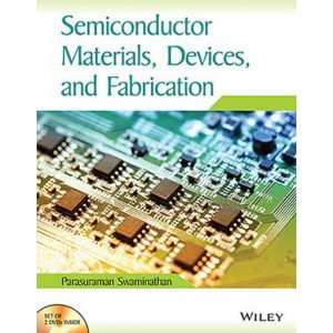 Semiconductor Materials, Devices, and Fabrication