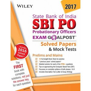 Wiley\'s State Bank of India Probationary Officers (SBI PO) Exam Goalpost Solved Papers & Mock Tests,