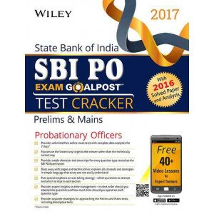 Wiley\'s State Bank of India Probationary Officers (SBI PO) Exam Goalpost Test Cracker, Prelims & Main, 2017