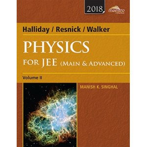 Wiley\'s Halliday / Resnick / Walker Physics for JEE (Main & Advanced), Vol II, 2018ed