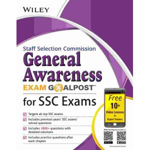Wiley\'s General Awareness Exam Goalpost for Staff Selection Commission (SSC) Exams