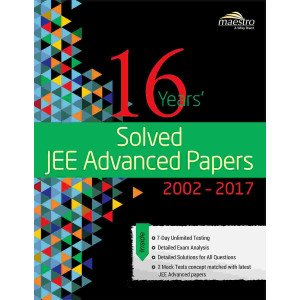 Wiley\'s 16 Years\' Solved JEE Advanced Papers, 2002-2017