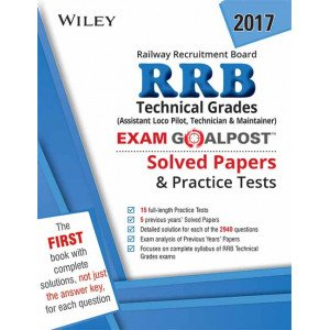 Wiley\'s Railway Recruitment Board (RRB) Technical Grades Exam Goalpost, Solved Papers & Practice Tes