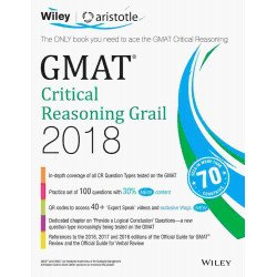 Wiley's GMAT Critical Reasoning Grail 2018