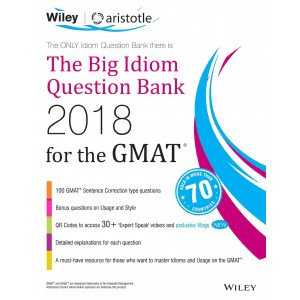 Wiley\'s The Big Idiom Question Bank 2018 for the GMAT