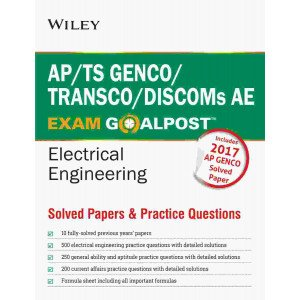 Wiley\'s AP/TS GENCO/TRANSCO/DISCOMs AE Exam Goalpost Electrical Engineering, Solved Papers & Practic