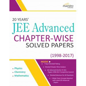 Wiley\'s  20 Years\' JEE Advanced Chapter-Wise Solved Papers (1998 - 2017)