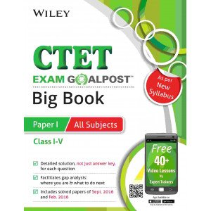Wiley\'s CTET Exam Goalpost Big Book, Paper I, All Subjects, Class I-V