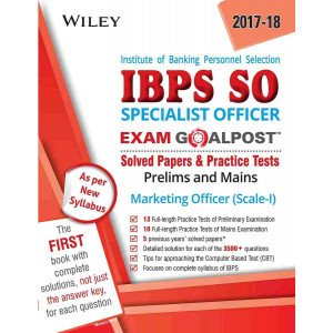 Wiley\'s Institute of Banking Personnel Selection Specialist Officer (IBPS SO) Marketing Officer (Sca: Prelims and Mains