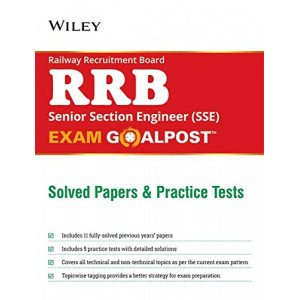 Wiley\'s Railway Recruitment Board (RRB) Senior Section Engineer (SSE) Exam Goalpost, Solved Papers a