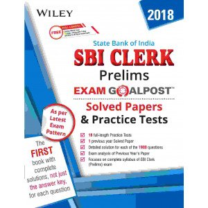 Wiley\'s State Bank of India (SBI) Clerk Prelims Exam Goalpost Solved Papers and Practice Tests