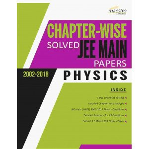 Wiley\'s Chapter-wise Solved JEE Main Papers (2002 - 2018) Physics