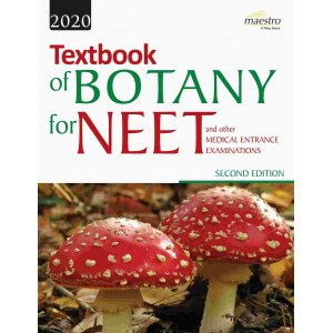 Wiley\'s Textbook of Botany for NEET and other Medical Entrance Examinations, 2ed, 2020