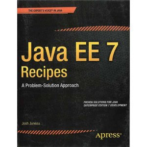 Java EE 7 Recipes: A Problem Solution-Approach