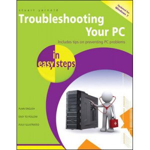 Troubleshooting your PC in easy steps, 2nd edition