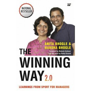 The Winning Way 2.0:Learnings From Sport For Managers