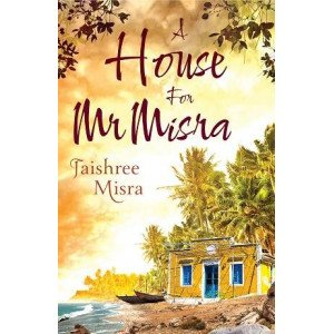 A House For Mr.Misra