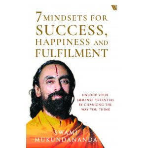 7 Mindsets for Success, Happiness and Fulfillment - Paperback