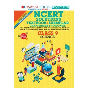 Oswaal NCERT Problems - Solutions (Textbook + Exemplar) Class 9 Science Book (For March 2020 Exam)