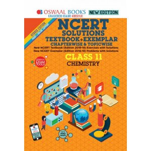 Oswaal NCERT Problems - Solutions (Textbook + Exemplar) Class 11 Chemistry Book (For March 2020 Exam)
