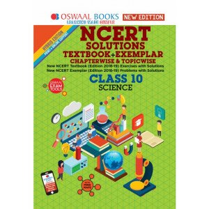 Oswaal NCERT Problems - Solutions (Textbook + Exemplar) Class 10 Science Book (For March 2020 Exam)