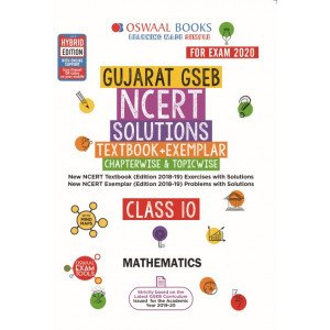 Oswaal Gujarat GSEB NCERT Solutions (Textbook + Exemplar) Class 10 Mathematics Book (For March 2020 Exam)