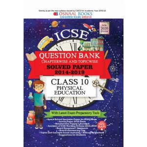 Oswaal ICSE Question Bank Class 10 Physical Education Book Chapterwise & Topicwise (For March 2020 Exam)