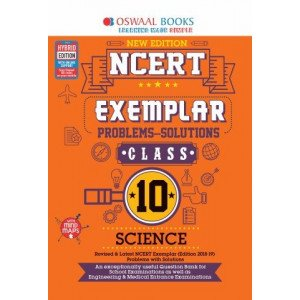 Oswaal NCERT Exemplar (Problems - solutions) Class 10 Science Book (For March 2020 Exam)