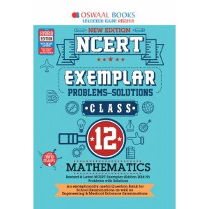 Oswaal NCERT Exemplar (Problems - solutions) Class 12 Mathematics Book (For March 2020 Exam)