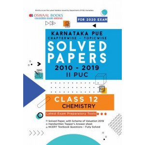 Oswaal Karnataka PUE Solved Papers II PUC Chemistry Book Chapterwise & Topicwise (For March 2020 Exam)