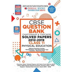 Oswaal CBSE Question Bank Class 11 Physical Education Book Chapterwise & Topicwise Includes Objective Types & MCQ's (For March 2020 Exam)