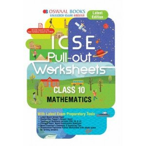 Oswaal ICSE Pullout Worksheet Class 10 Mathematics Book (For March 2020 Exam)