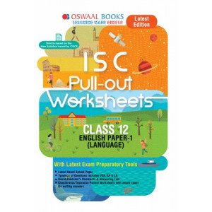 Oswaal ISC Pullout Worksheet Class 11 + 12 English Paper- 1 Language Book (For March 2020 Exam)