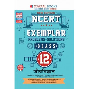 Oswaal NCERT Exemplar (Problems - Solutions) Class 12 Jeev Vigyan Book (For March 2020 Exam)