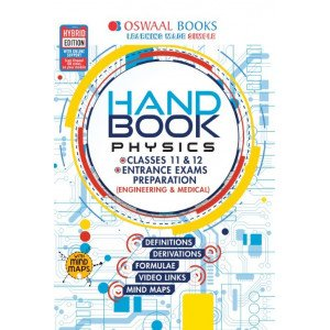 Oswaal Handbook Physics For Entrance Exams Preparation and Classes 11 & 12