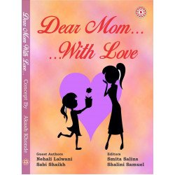Dear Mom With Love, An Anthology