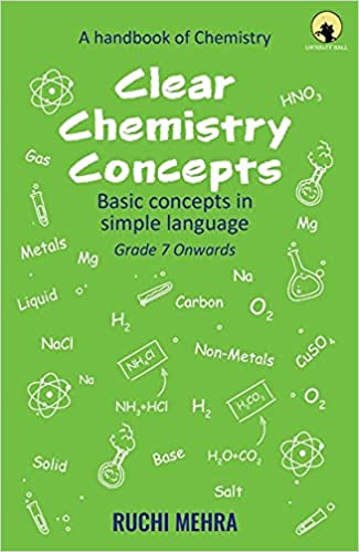 CLEAR CHEMISTRY CONCEPTS - Basic Concepts In Simple Language - Grade 7 Onwards - Paperback