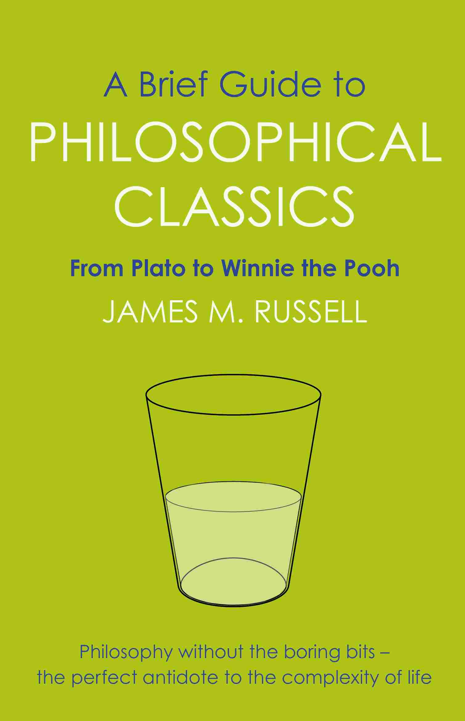A BRIEF GUIDE TO PHILOSOPHICAL CLASSICS