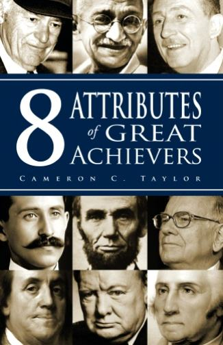 8 Attributes Of Great Achievers